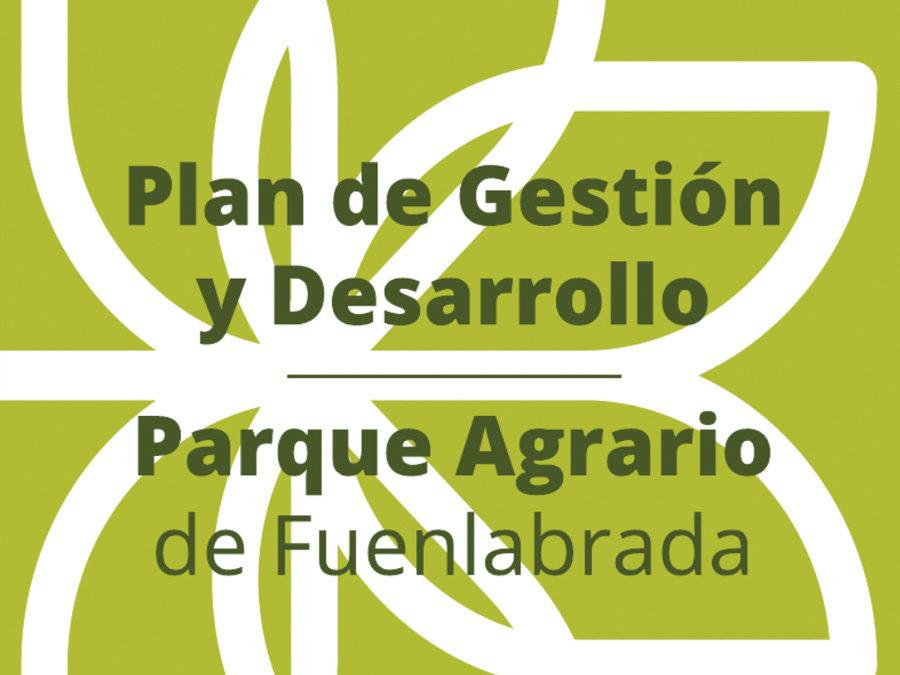 Plan de Gestión y Desarrollo del Parque Agrario de Fuenlabrada. Ayuntamiento de Fuenlabrada