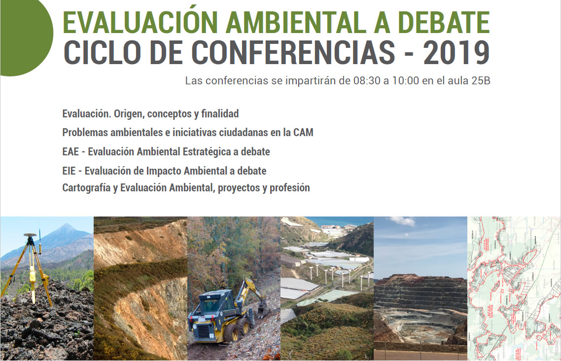 Evaluación ambiental a debate. Ciclo de conferencias Universidad Complutense de Madrid.