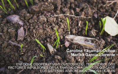 Enfoque cooperativo y custodia del territorio: dos factores impulsores de la transición agroecológica de los sistemas agroalimentarios locales